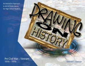 Drawing on History - Deborah Swanson - KnoodleU Publishing - High School Art Curriculum