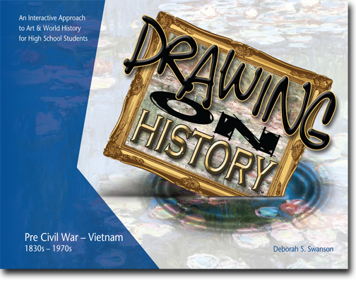 Art and World History - Art Curriculum for Homeschooler - Drawing on History